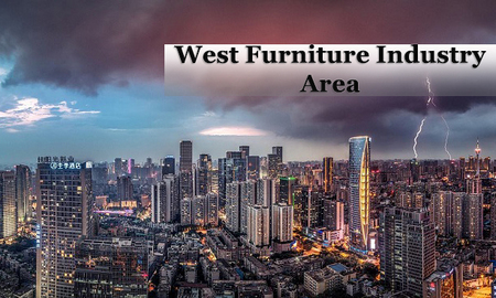 West China Furniture Industry Area Faces to the Tertiary Market in MidwestC
